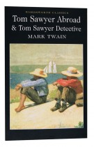 Tom Sawyer Abroad & Tom Sawyer, Detective