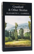 Cranford & Selected Short Stories