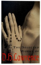 The Selected Works Of D H Lawrence